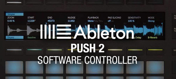 Ableton Push 2 Controller Product Spotlight