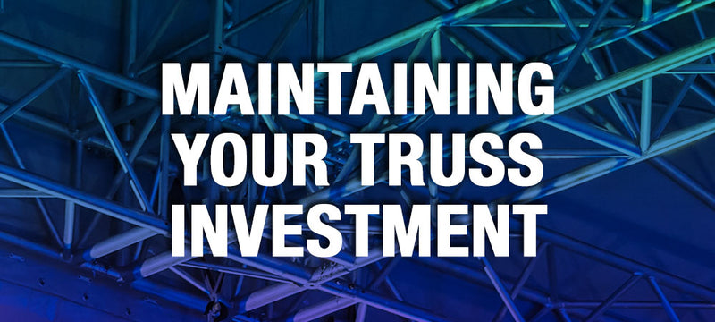 Maintaining Your Truss Investment