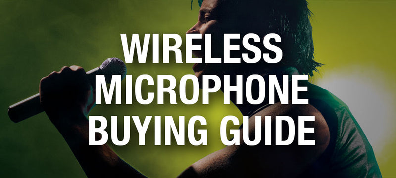 Wireless Microphone Buying Guide