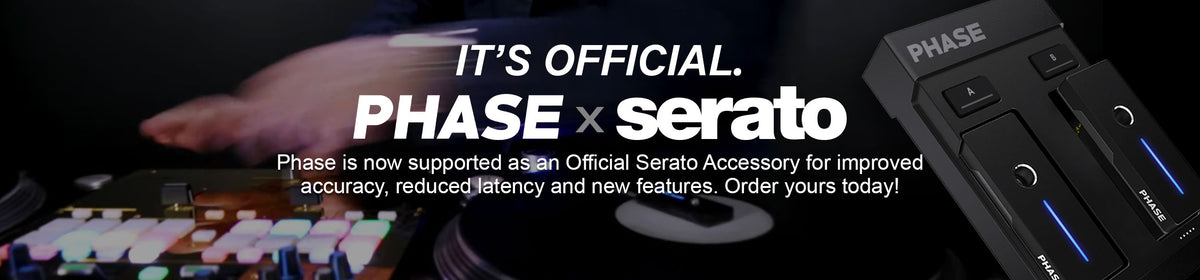 Phase is now supported as an Official Serato Accessory. Connect Phase to Serato via USB for improved accuracy, reduced latency and new features. There's now no need for RCA cables.