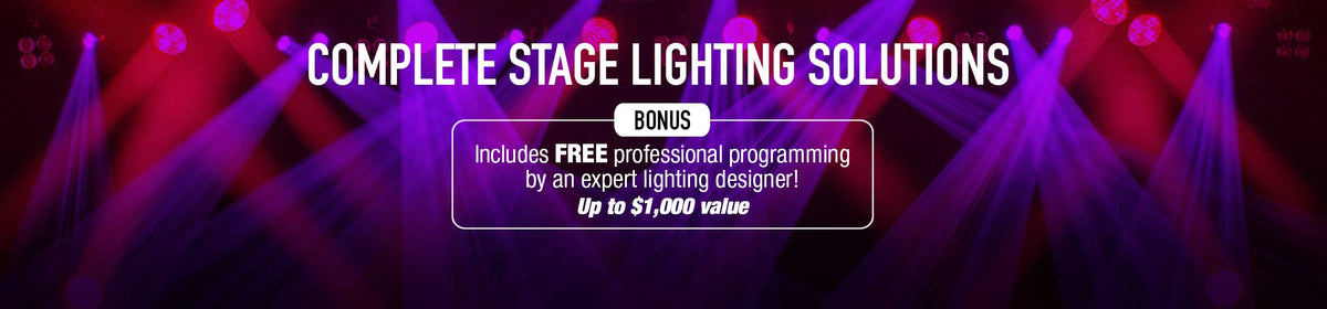Complete Stage Solutions - Includes FREE professional programming by an expert lighting designer