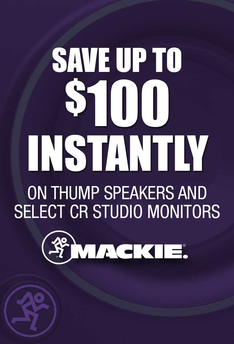 Save up to $100 Instantly on Mackie Thump Speakers & Select CR Studio Monitors