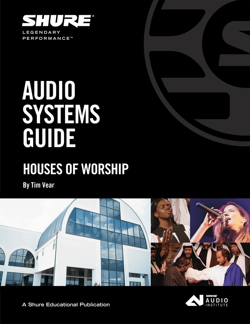 Shure Church Sound Systems Book - PSSL ProSound and Stage Lighting