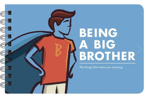Being a Big Brother - Book for Big Brothers