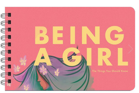 Being a Girl - Inspirational Book for Girls