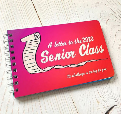 Letter to the 2020 Senior Class - Inspiration for 2020 Graduates