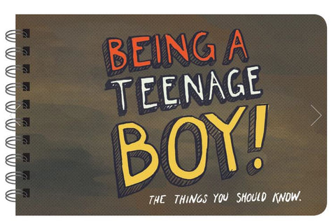 Being a Teenage Boy - Inspirational Book for Teen Boys
