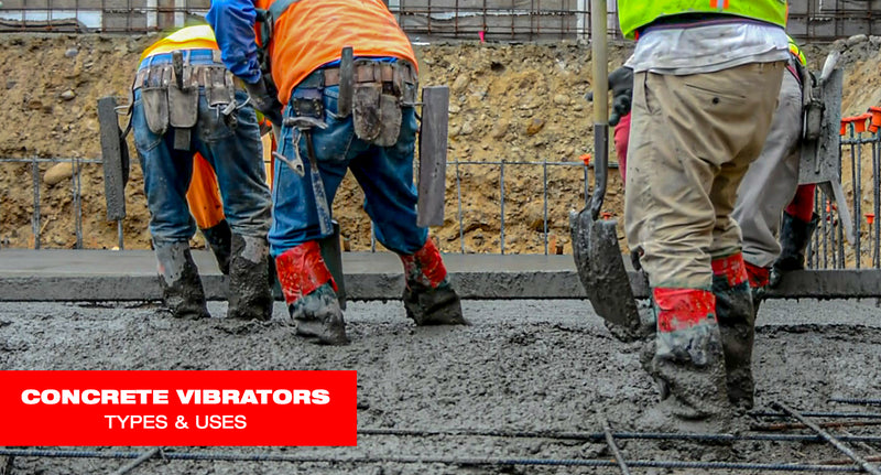 Types and Uses of Concrete Vibrators