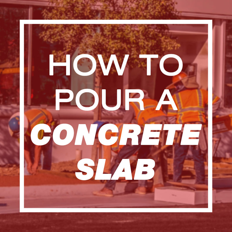 How to Pour a Concrete Slab