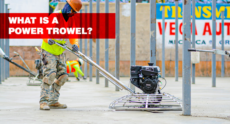 What Is a Power Trowel and Why to Use One