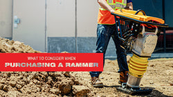 What to Look for When Purchasing a Rammer?