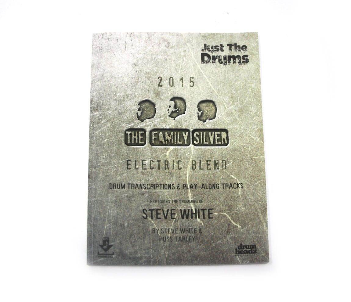 Just the Drums - The Family Silver Play Along Book (Signed by Steve White)