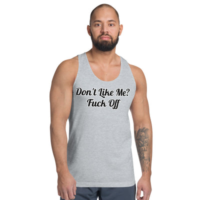 BensComedy Don't Like Me? Fuck Off Tank Tops