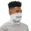 Face Mask / Neck Gaiter Backup You Too Close