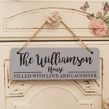 Load image into Gallery viewer, Personalised Filled With Love & Laughter Hanging Sign