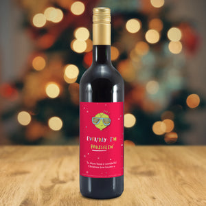 Personalised Every Day I'm Brusselin' Mulled Wine