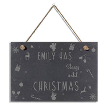Load image into Gallery viewer, Personalised Sleeps Until Xmas Slate Hanging Sign