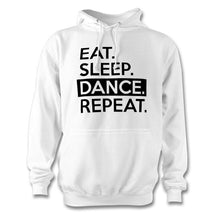 Load image into Gallery viewer, Eat Sleep Dance Repeat Hoodie - Unisex