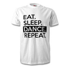 Load image into Gallery viewer, Eat Sleep Dance Repeat T-Shirt - Unisex