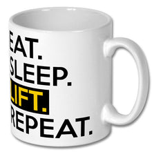 Load image into Gallery viewer, Eat Sleep Lift Repeat Mug