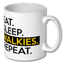 Load image into Gallery viewer, Eat Sleep Walkies Repeat Mug