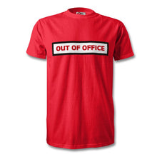Load image into Gallery viewer, Out Of Office T-Shirt - Unisex