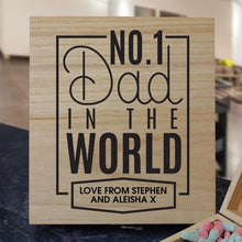 Load image into Gallery viewer, No.1 Dad Personalised Wooden Sweet Box