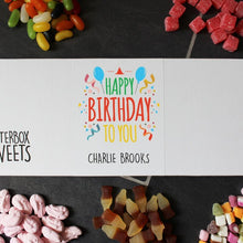 Load image into Gallery viewer, Personalised Happy Birthday Letterbox Sweets