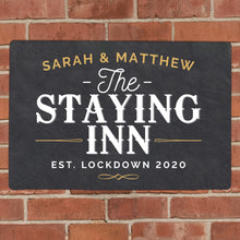 Load image into Gallery viewer, Personalised Staying Inn Metal Bar Sign