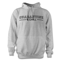 Load image into Gallery viewer, Quarantine & Chill Hoodie - Unisex