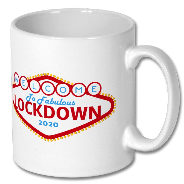 Welcome To Fabulous Lockdown 2020 Mug