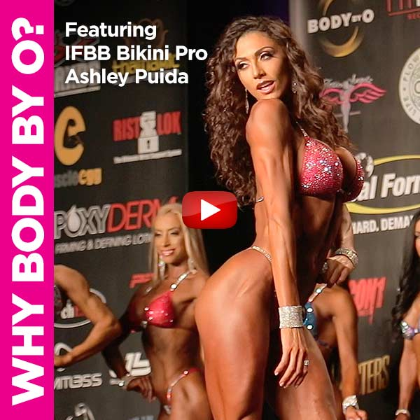 Why IFBB Bikini Pro Ashley Puida Chooses Body By O