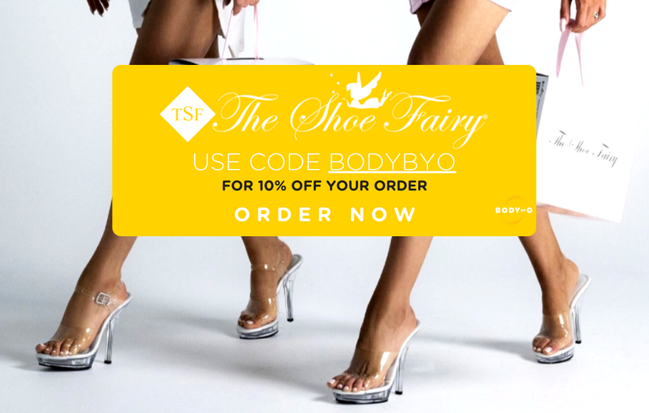 The Shoe Fairy X Body By O