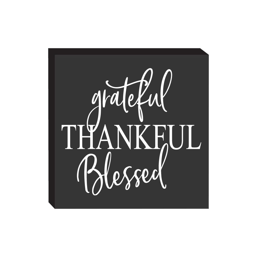 Block Sign - Grateful Thankful Blessed