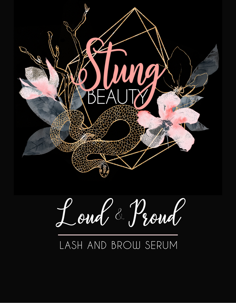 Loud & Proud Lash and Brow Serum - StungBeauty.Co