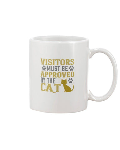 Image of 11 Oz Mug- Visitors Must Be Approved by the Cat Mug