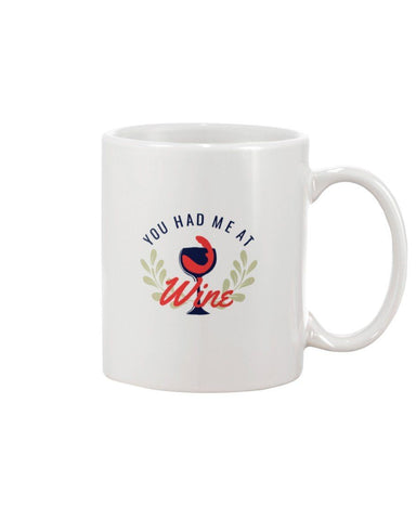 Image of 15oz Mug You Had Me At Wine