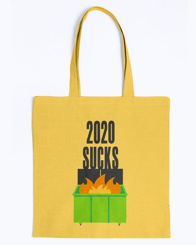 Image of 2020 Sucks Dumpster Fire Tote