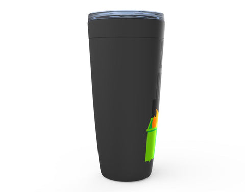 2020 Sucks Dumpster Fire Tumbler