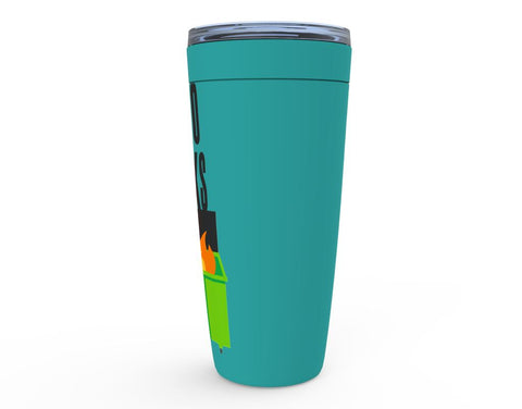 Image of 2020 Sucks Dumpster Fire Tumbler
