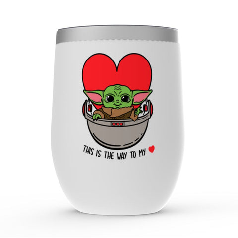 Image of Baby Yoda Wine Tumbler - This is they way to my heart!
