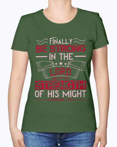 Image of Be Strong In The Lord T-Shirt Women's Tee