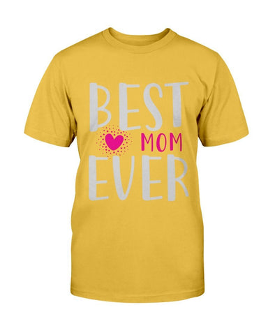 Image of Best Mom Ever Version 1 T-shirt