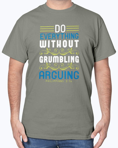 Do Everything Without Grumbling Men's T-Shirt