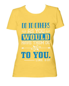 Do to Others T-Shirt Women's Tee