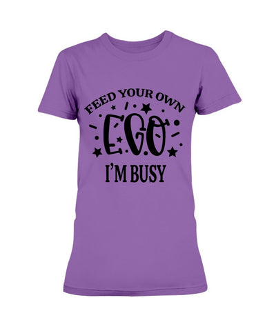 Image of Feed Your Own Ego Women's T-Shirt