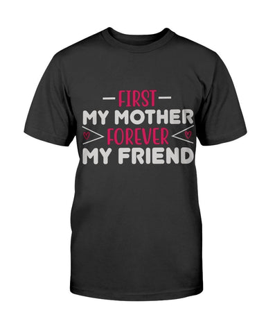 Image of First My Mother - Forever My Friend Version 3 T-shirt