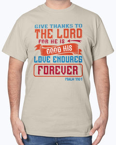 Give Thanks To The Lord T-Shirt