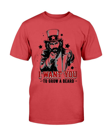 I Want You To Grow A Beard T-Shirt