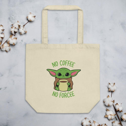 No Coffee No Forcee Baby Yoda Tote!